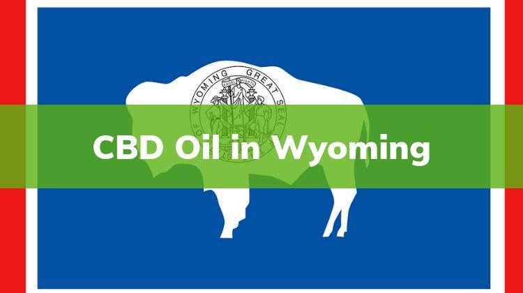 Cbd Oil Legal In Wyoming