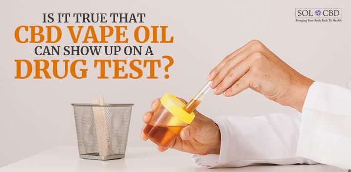 Cbd Vape Oil Drug Test