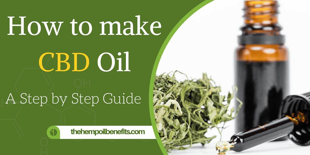 How Do You Make Cbd Oil?