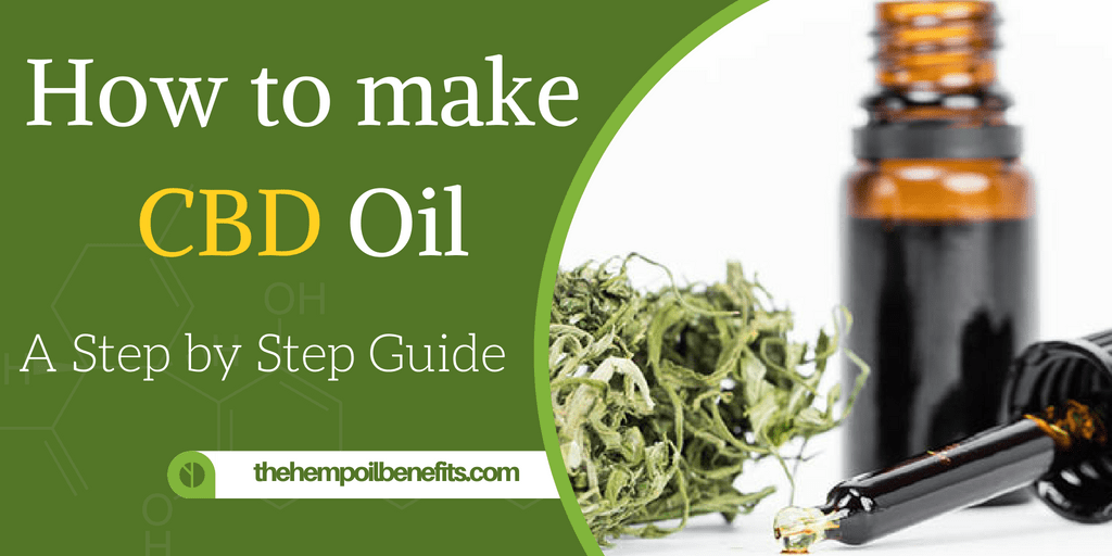 How To Make Cbd Oil From Cannabis