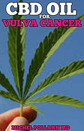 Who Has Used Cbd Oil For Vulvar Cancer